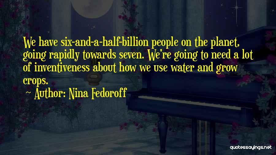Inventiveness Quotes By Nina Fedoroff