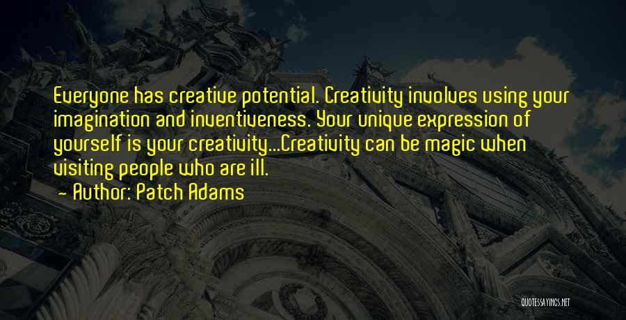 Inventiveness Quotes By Patch Adams