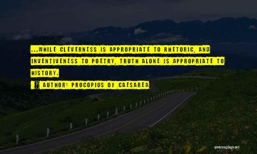 Inventiveness Quotes By Procopius Of Caesarea