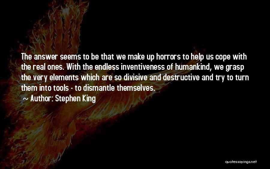 Inventiveness Quotes By Stephen King