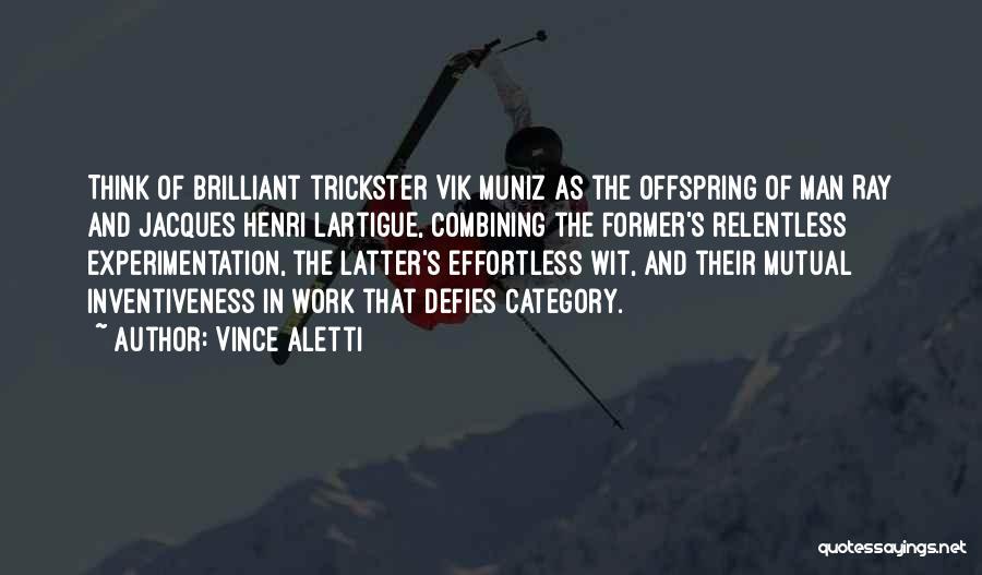 Inventiveness Quotes By Vince Aletti