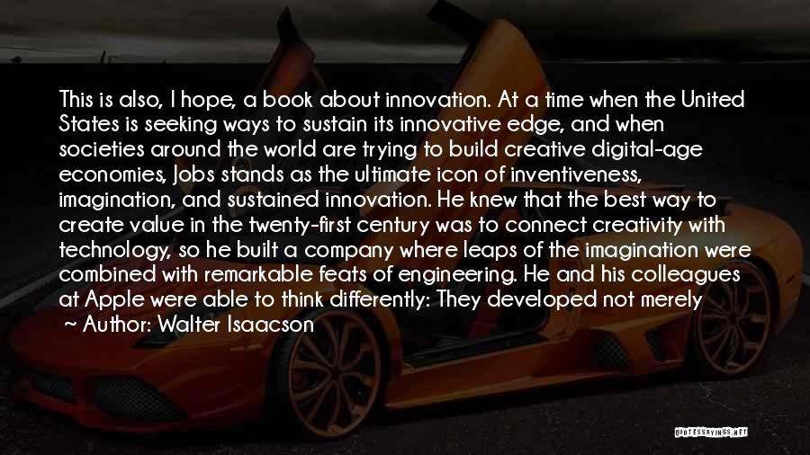 Inventiveness Quotes By Walter Isaacson