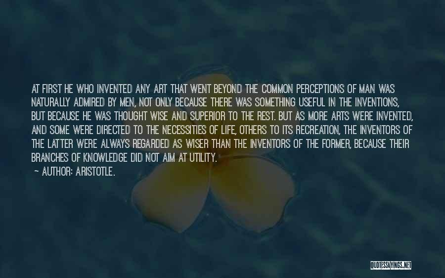 Inventors And Inventions Quotes By Aristotle.