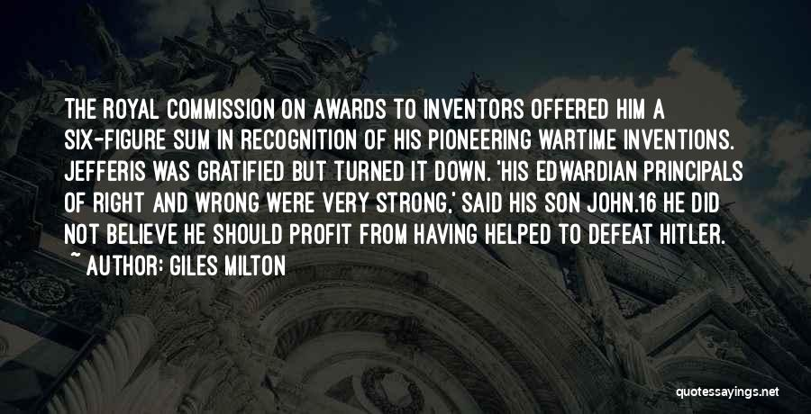 Inventors And Inventions Quotes By Giles Milton