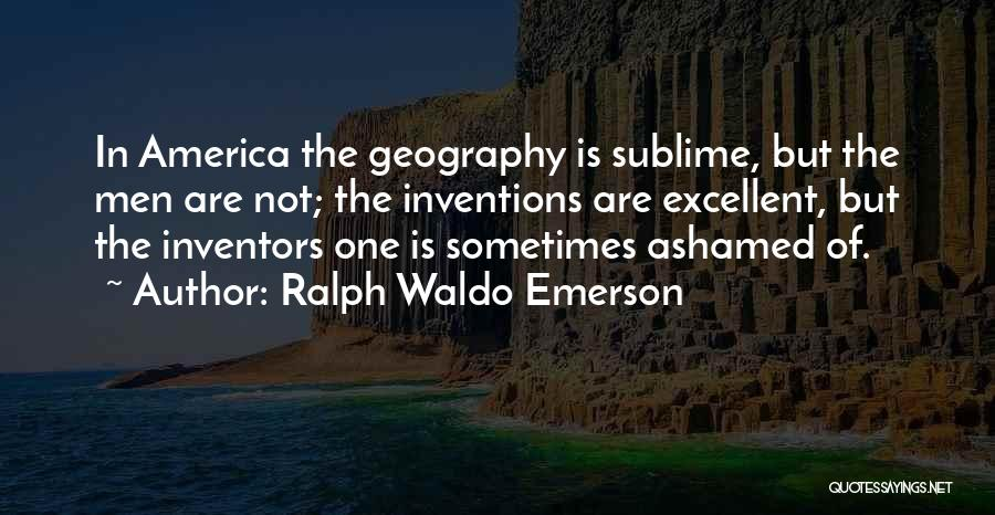 Inventors And Inventions Quotes By Ralph Waldo Emerson