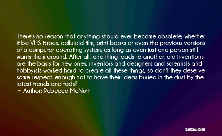 Inventors And Inventions Quotes By Rebecca McNutt
