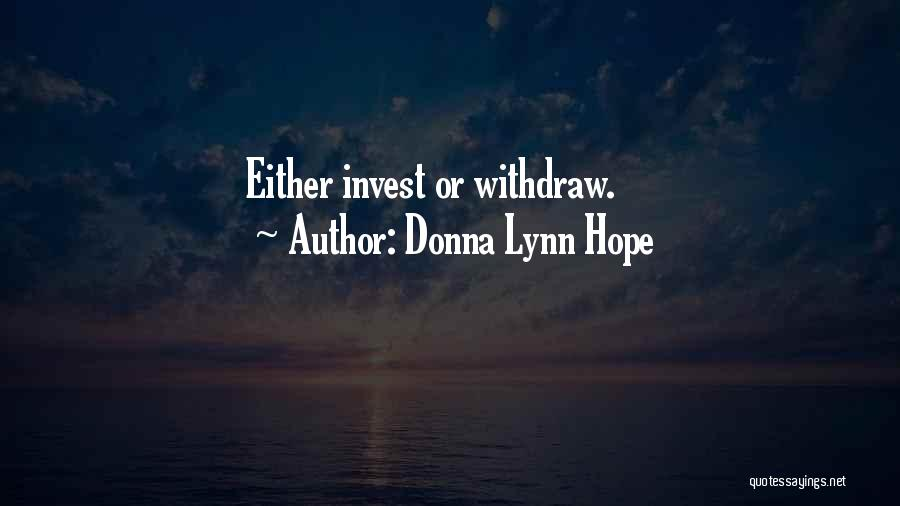 Invest In Relationships Quotes By Donna Lynn Hope