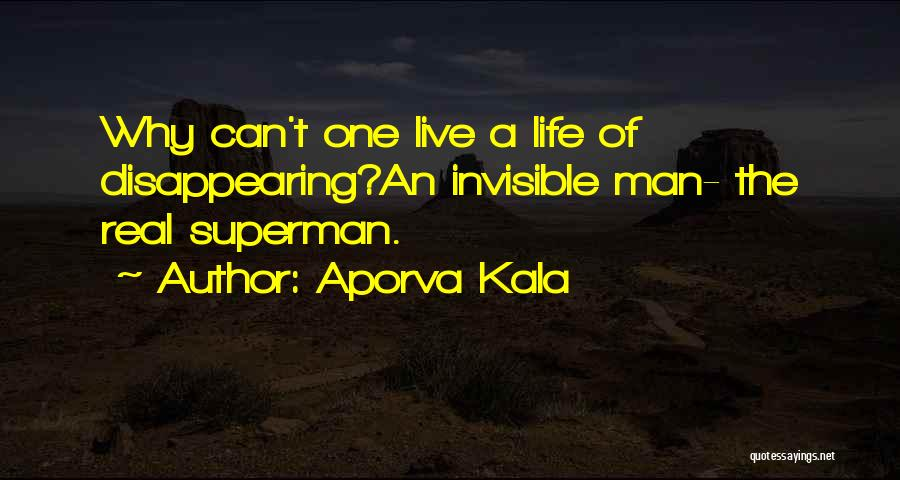 Invisible Man Invisible Quotes By Aporva Kala