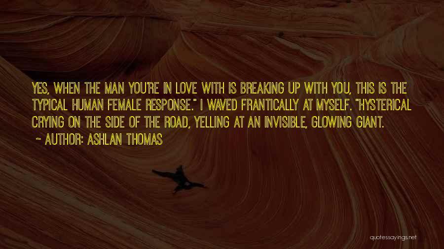 Invisible Man Invisible Quotes By Ashlan Thomas