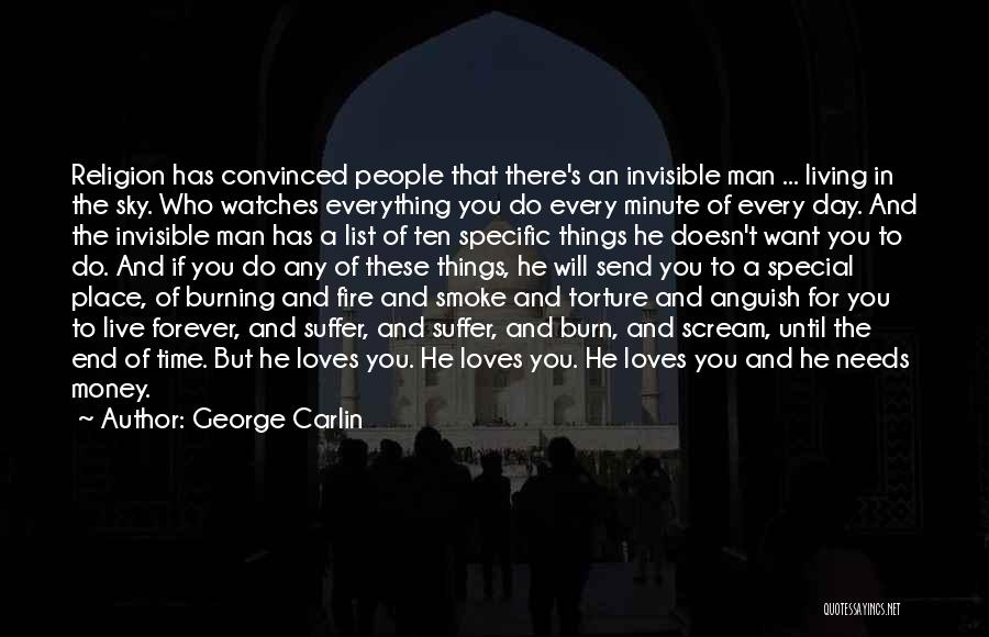 Invisible Man Invisible Quotes By George Carlin