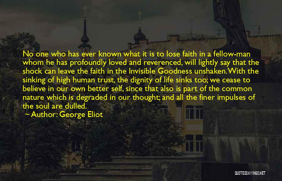 Invisible Man Invisible Quotes By George Eliot