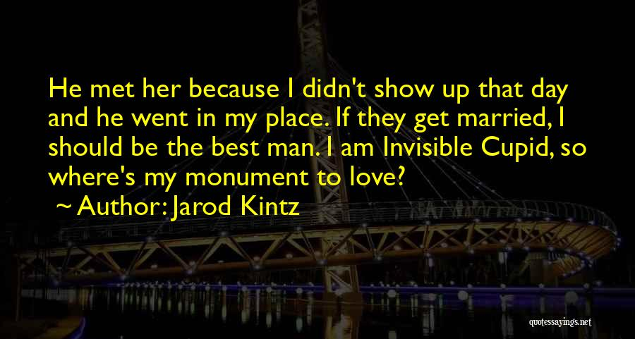 Invisible Man Invisible Quotes By Jarod Kintz