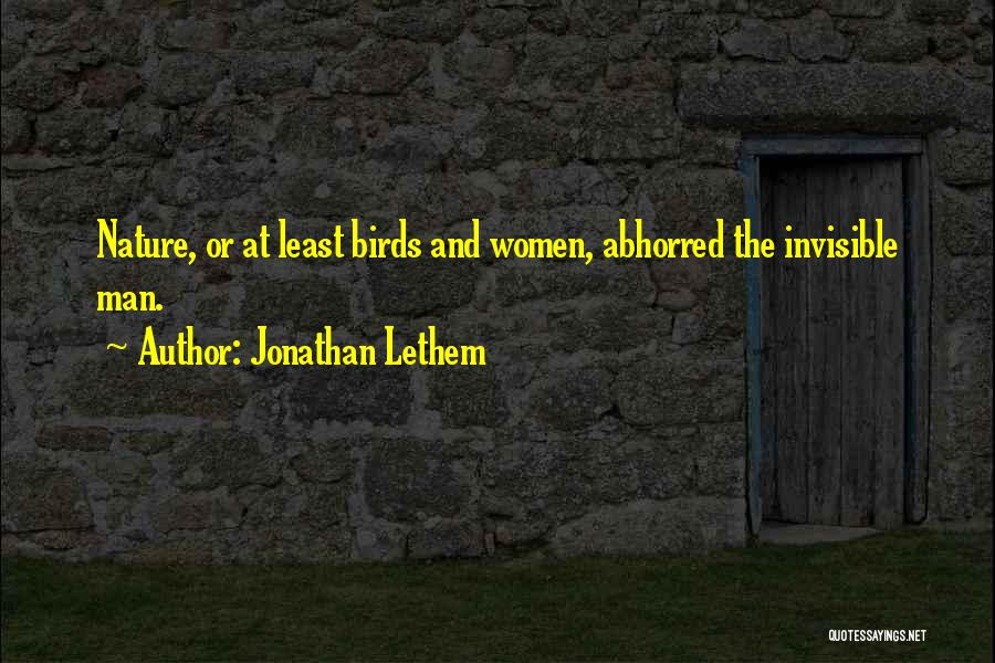Invisible Man Invisible Quotes By Jonathan Lethem