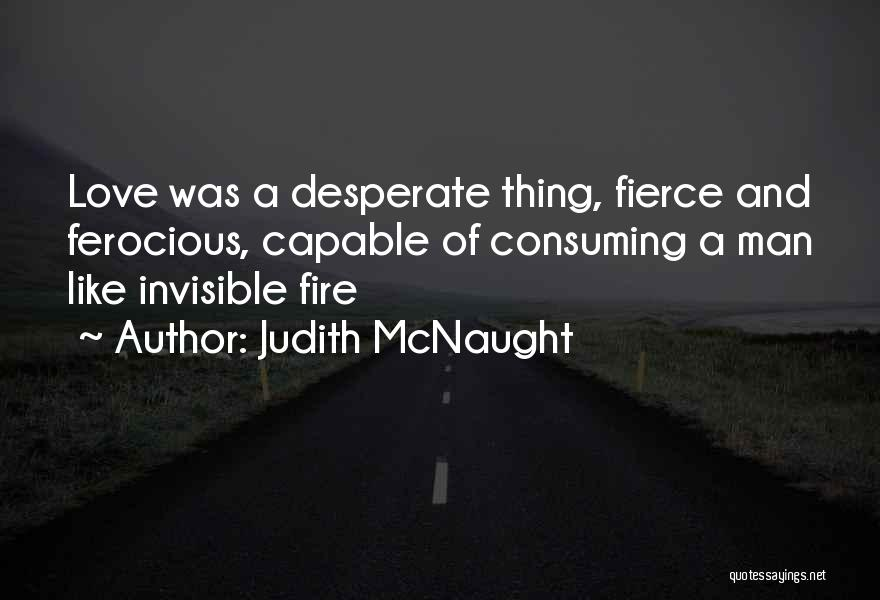 Invisible Man Invisible Quotes By Judith McNaught