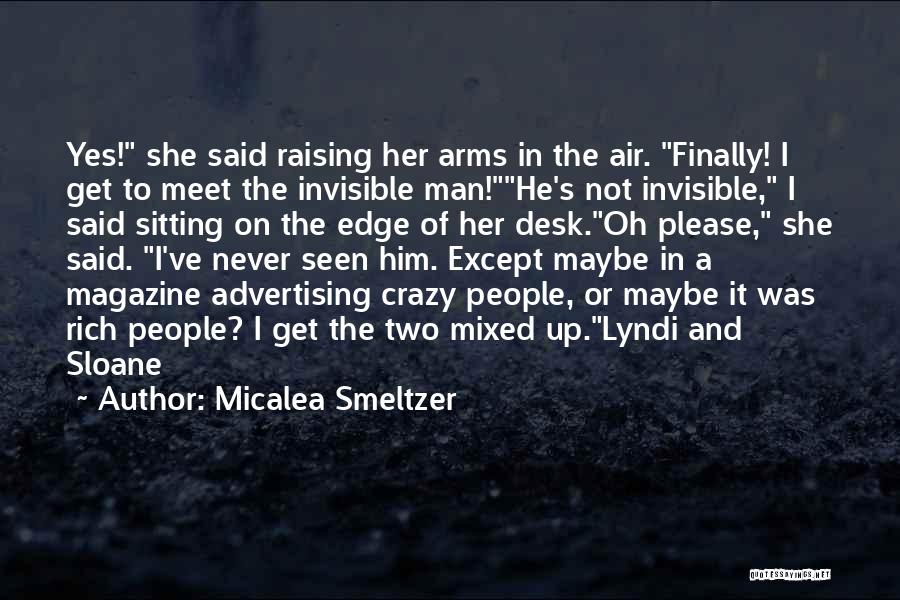 Invisible Man Invisible Quotes By Micalea Smeltzer