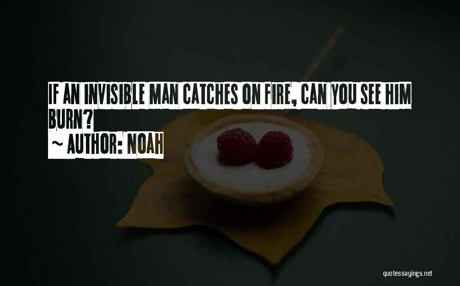 Invisible Man Invisible Quotes By Noah