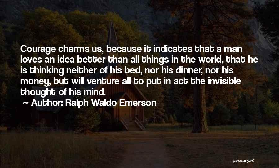 Invisible Man Invisible Quotes By Ralph Waldo Emerson