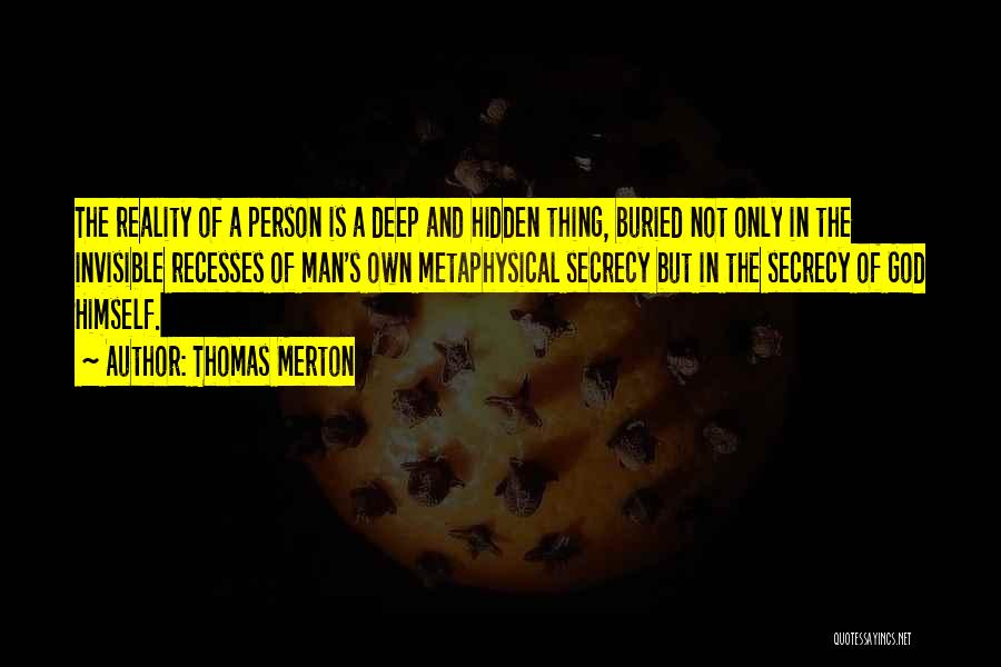 Invisible Man Invisible Quotes By Thomas Merton