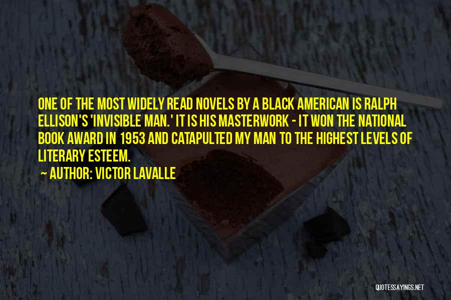Invisible Man Invisible Quotes By Victor LaValle