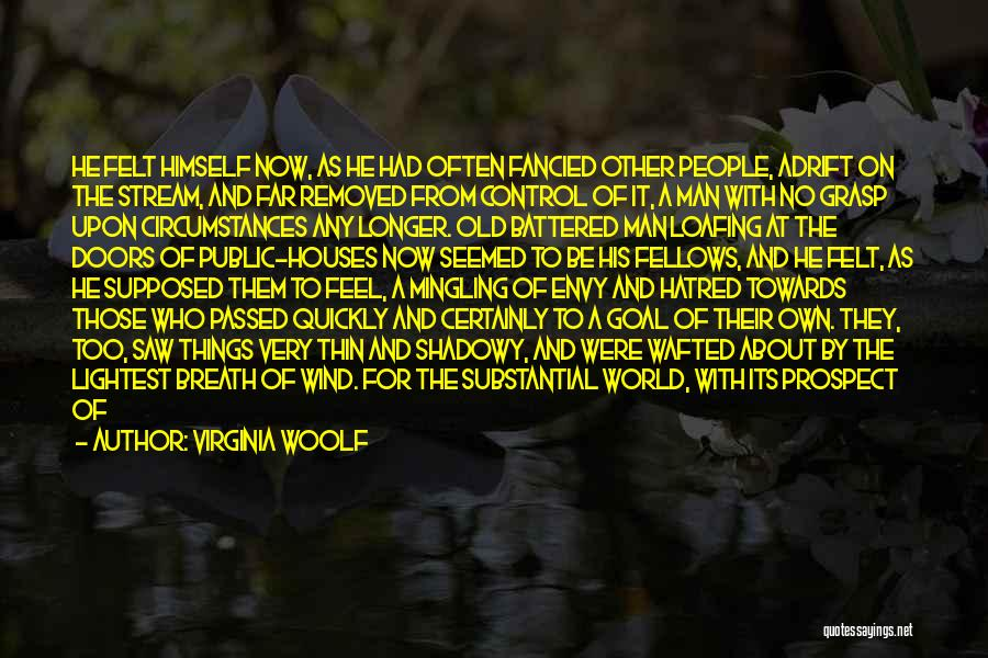 Invisible Man Invisible Quotes By Virginia Woolf