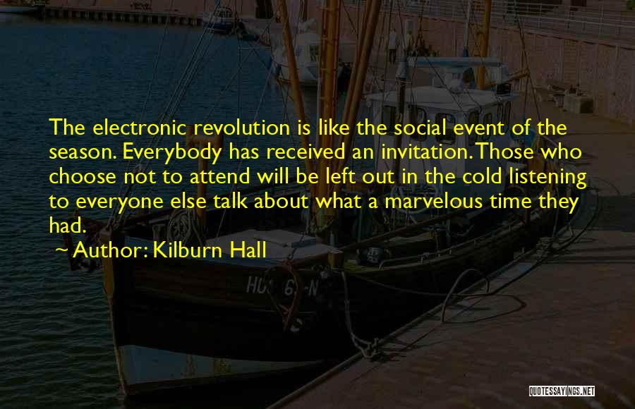 Invitation To An Event Quotes By Kilburn Hall