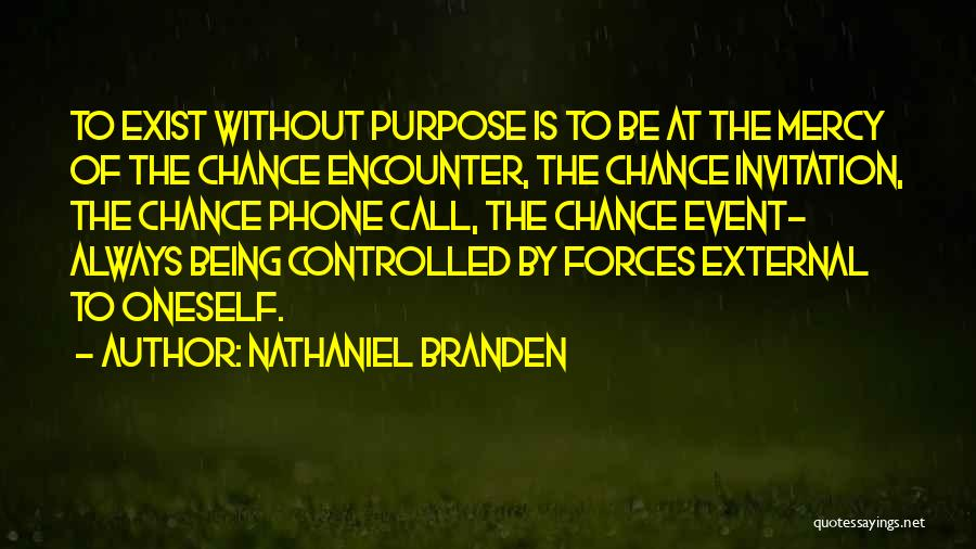 Invitation To An Event Quotes By Nathaniel Branden