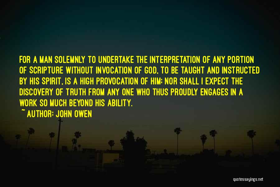 Invocation To God Quotes By John Owen