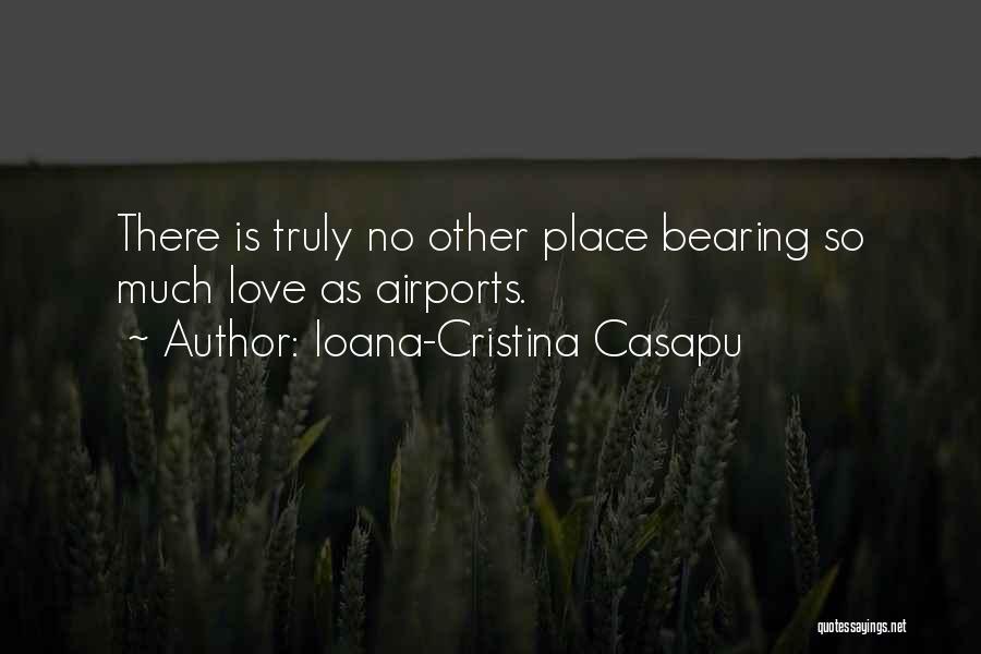 Ioana D'arc Quotes By Ioana-Cristina Casapu