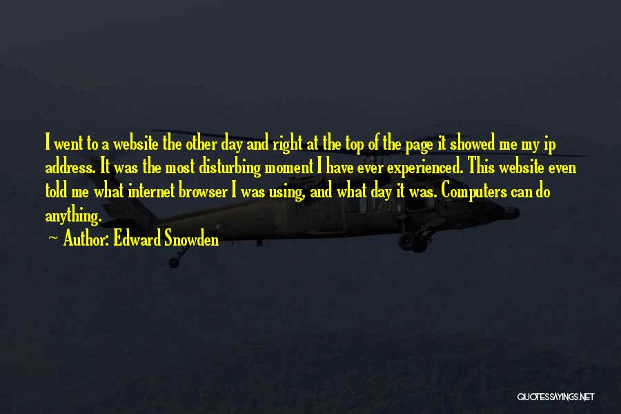 Ip Address Quotes By Edward Snowden