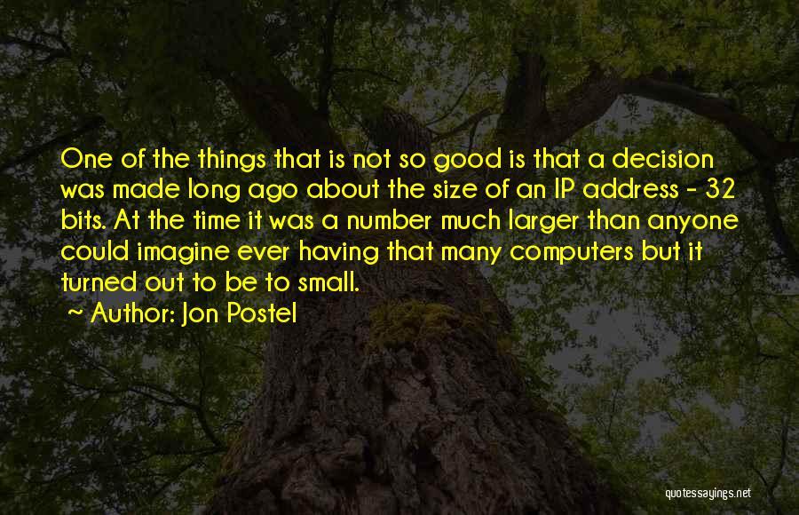 Ip Address Quotes By Jon Postel