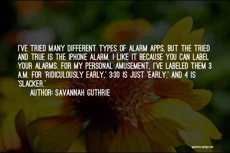 Iphone Apps Quotes By Savannah Guthrie