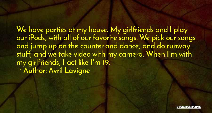 Ipods Quotes By Avril Lavigne
