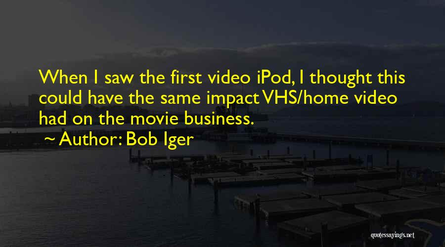 Ipods Quotes By Bob Iger
