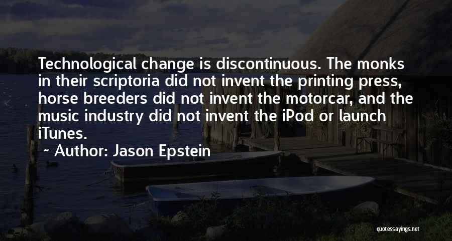 Ipods Quotes By Jason Epstein