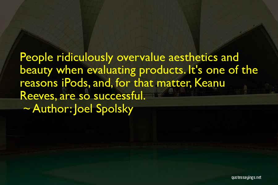 Ipods Quotes By Joel Spolsky