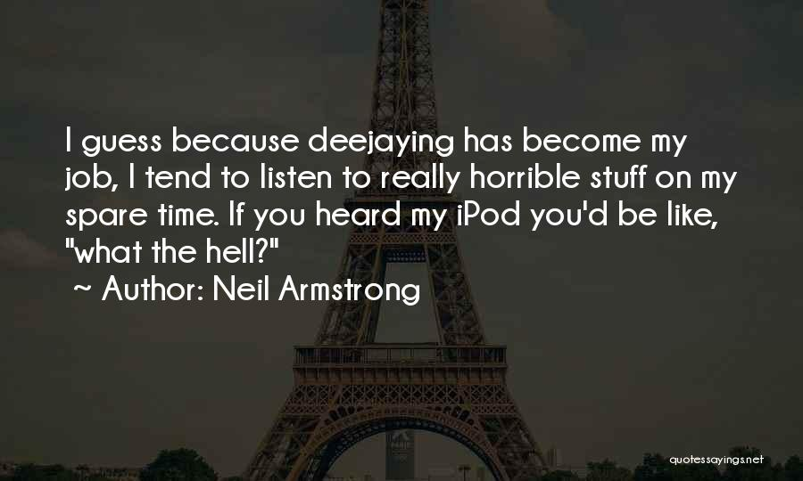 Ipods Quotes By Neil Armstrong