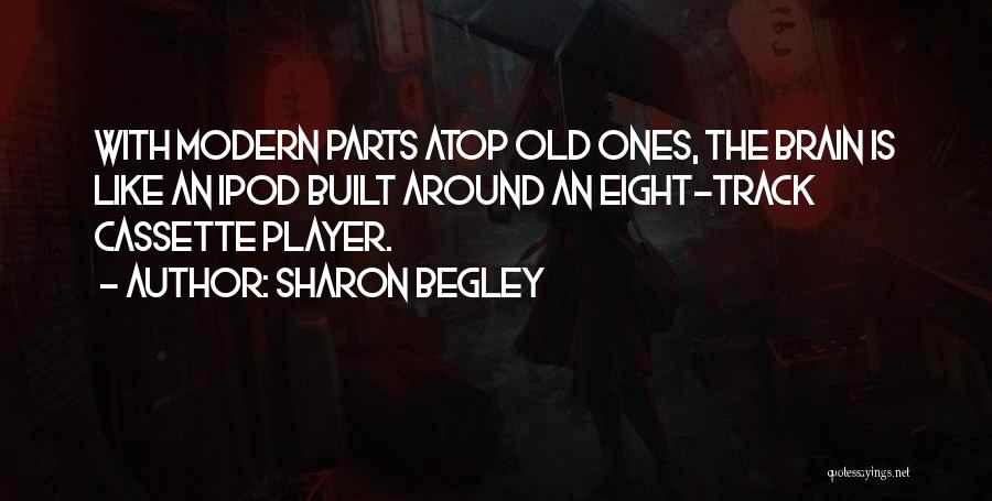 Ipods Quotes By Sharon Begley