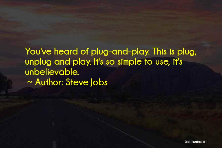 Ipods Quotes By Steve Jobs