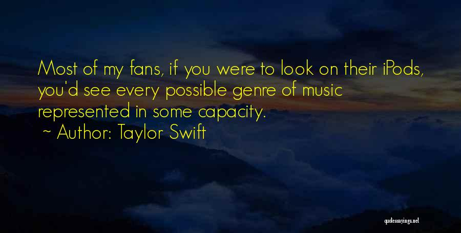 Ipods Quotes By Taylor Swift