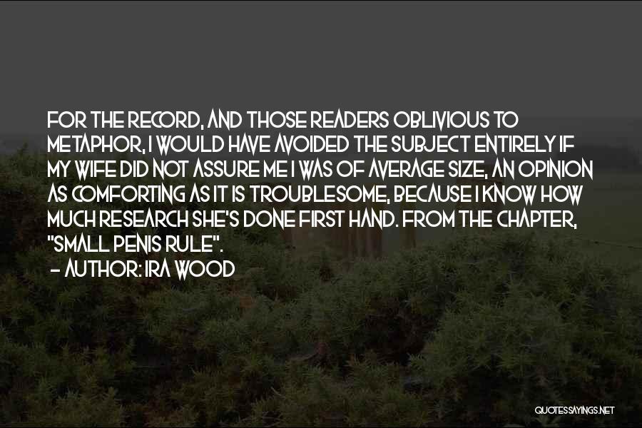 Ira Wood Quotes 989526