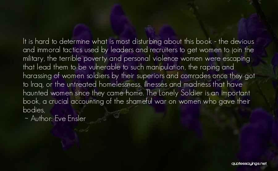 Iraq War Soldier Quotes By Eve Ensler