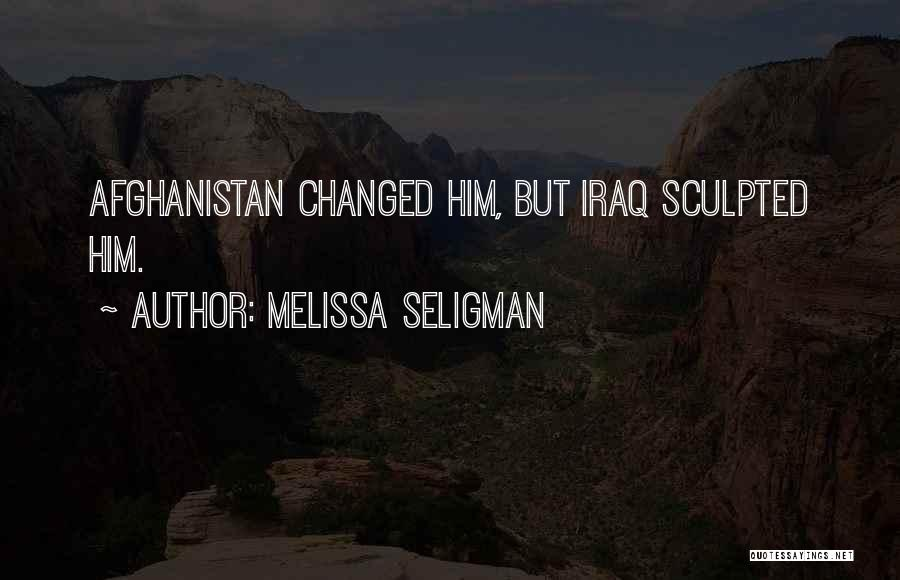 Iraq War Soldier Quotes By Melissa Seligman