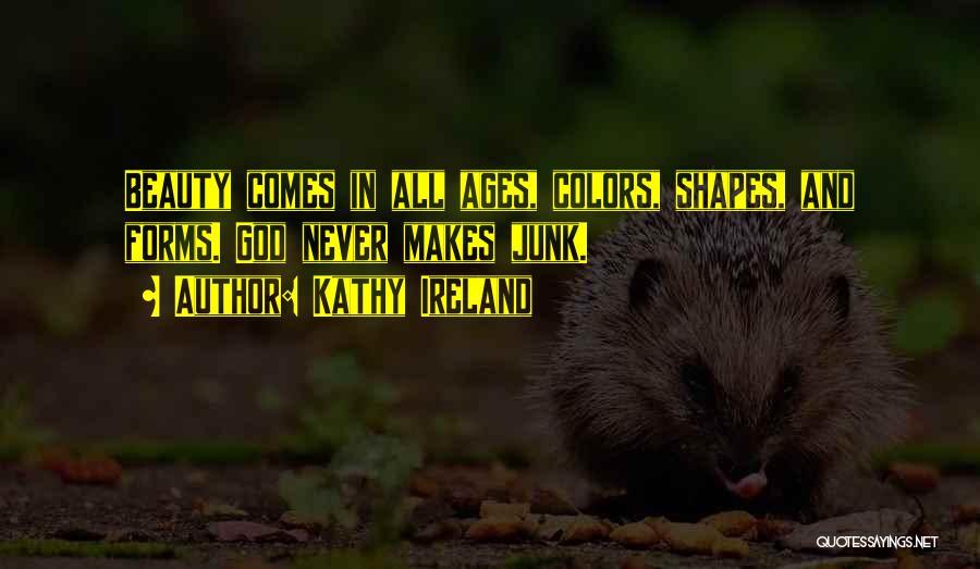 Ireland's Beauty Quotes By Kathy Ireland