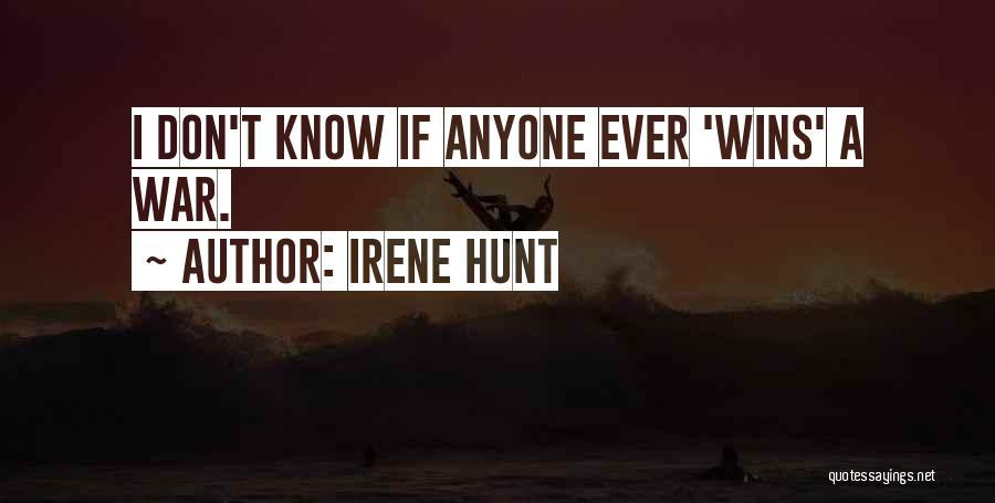 Irene Hunt Quotes 1098402