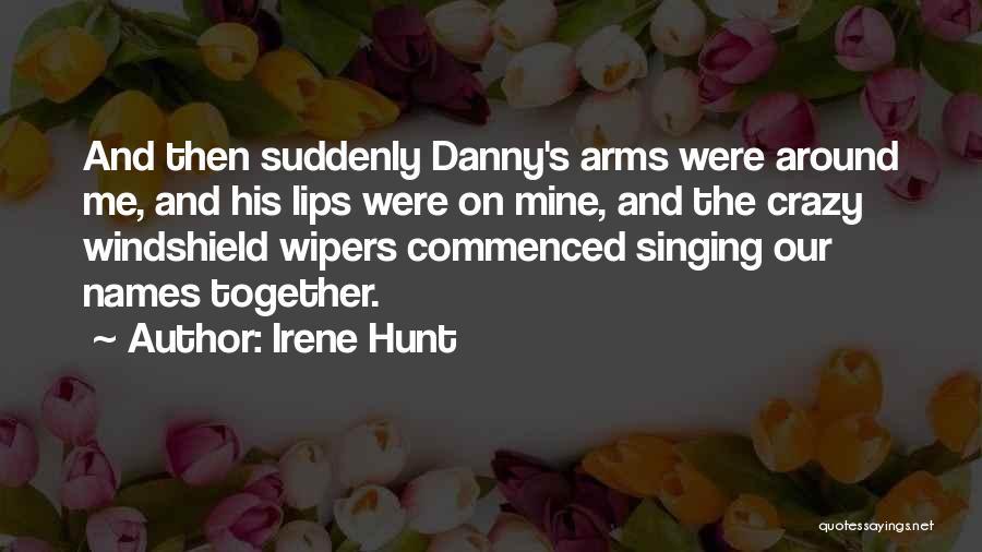 Irene Hunt Quotes 1244210