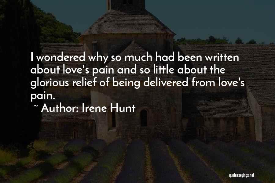 Irene Hunt Quotes 1253774