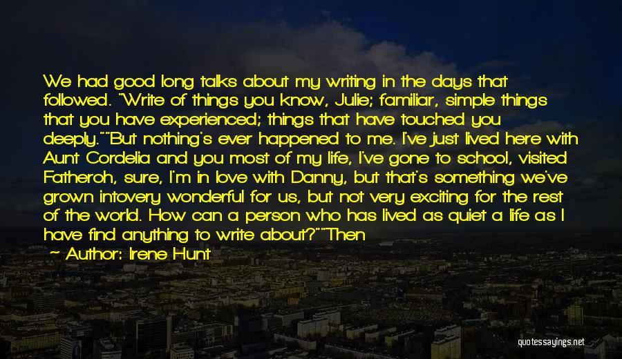 Irene Hunt Quotes 1449045