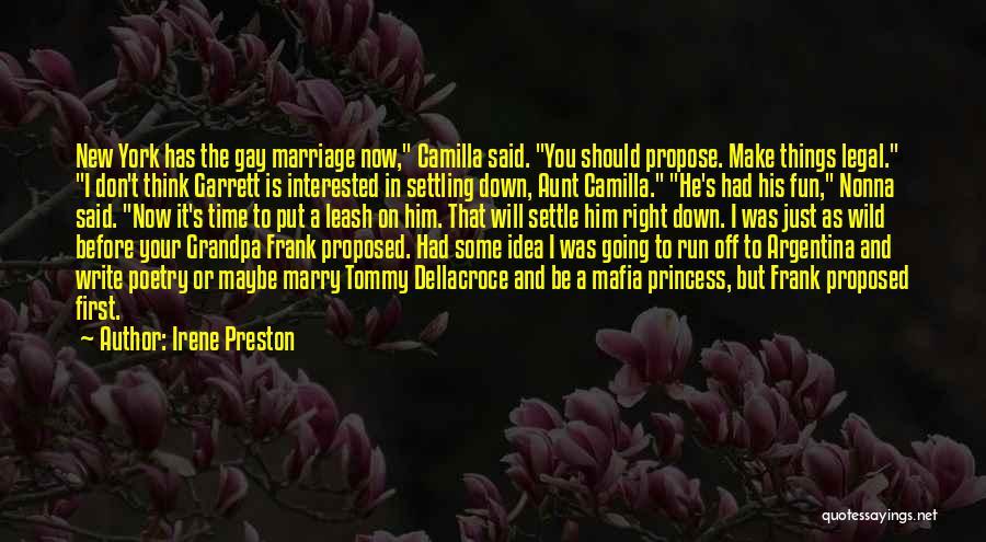 Irene Preston Quotes 1225827