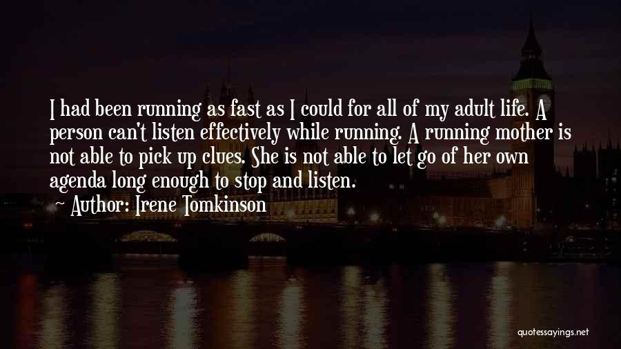 Irene Tomkinson Quotes 1252077