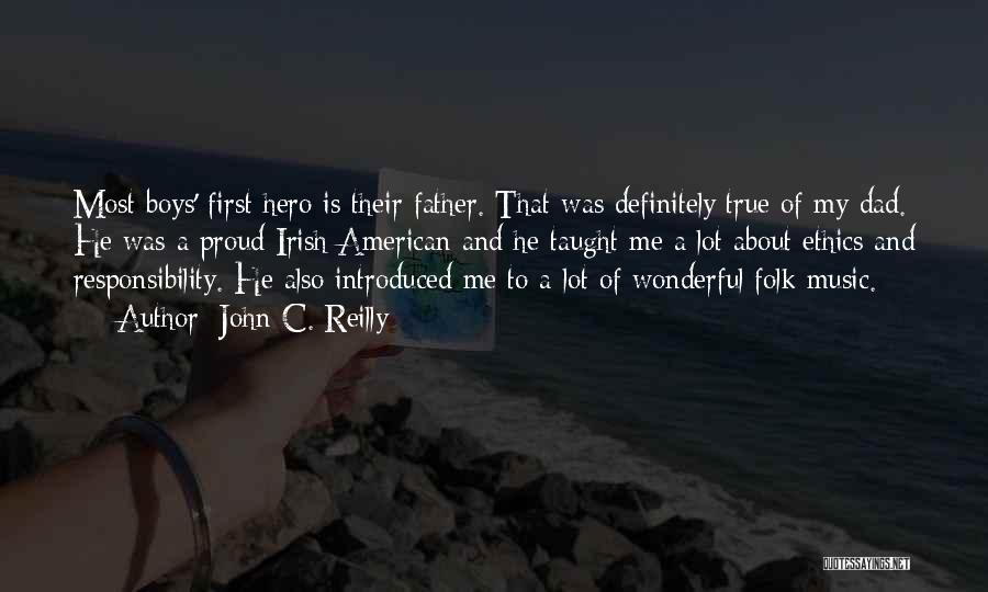 Irish Folk Music Quotes By John C. Reilly